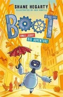 Hegarty, Shane - BOOT small robot, BIG adventure: Book 1 - 9781444949360 - V9781444949360