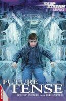 Zucker, Jonny - Future Tense - 9781445113203 - V9781445113203