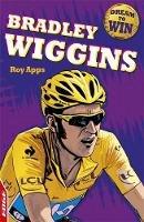 Apps, Roy - Bradley Wiggins - 9781445118314 - V9781445118314