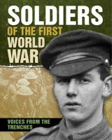 Adams, Simon - Soldiers of the First World War (One Shot) - 9781445123806 - V9781445123806