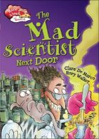 De Marco, Clare - The Mad Scientist Next Door (Race Ahead with Reading) - 9781445126494 - V9781445126494