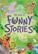 Jackie Hamley (editor) - Funny Stories - 9781445127361 - V9781445127361