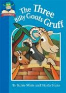Wade, Barrie - The Three Billy Goats Gruff (Must Know Stories: Level 1) - 9781445128368 - V9781445128368