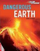 Rooney, Anne - Dangerous Earth (Edge: Slipstream Non-fiction Level 2) - 9781445130521 - V9781445130521