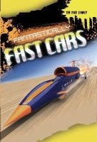 Pipe, Jim - To The Limit: Fantastically Fast Cars - 9781445134192 - V9781445134192