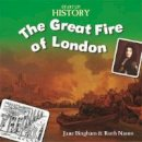 Ross, Stewart - The Great Fire of London (Start-Up History) - 9781445135014 - V9781445135014