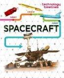Jackson, Tom - Spacecraft (Technology Timelines) - 9781445135786 - V9781445135786