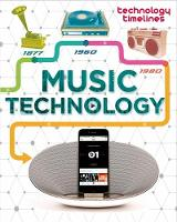 Jackson, Tom - Music Technology (Technology Timelines) - 9781445135809 - V9781445135809