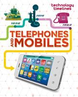 Jackson, Tom - Telephones and Mobiles (Technology Timelines) - 9781445135816 - V9781445135816