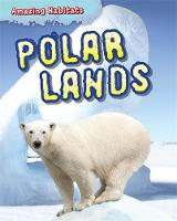Gray, Leon - Polar Lands (Amazing Habitats) - 9781445136936 - V9781445136936