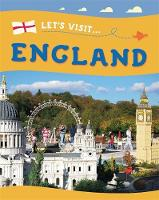 Lynch, Annabelle - Let's Visit: England - 9781445137001 - V9781445137001
