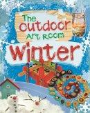 Storey, Rita - Winter (The Outdoor Art Room) - 9781445138275 - V9781445138275