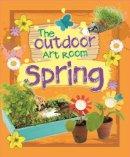 Storey, Rita - Spring (The Outdoor Art Room) - 9781445139692 - V9781445139692
