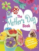 Storey, Rita - The Mother's Day Book - 9781445139760 - V9781445139760