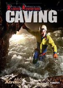 Hamilton, S. L. - Caving (Edge: Xtreme Adventure) - 9781445139814 - V9781445139814