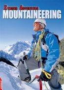 Hamilton, S. L. - Mountaineering (Edge: Xtreme Adventure) - 9781445140261 - V9781445140261