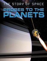 - Probes to the Planets (Story of Space) - 9781445140476 - V9781445140476