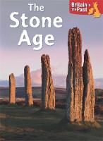 Butterfield, Moira - Britain in the Past: Stone Age - 9781445140520 - V9781445140520