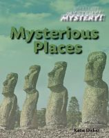 Dicker, Katie - Mysterious Places (Mystery!) - 9781445141787 - V9781445141787