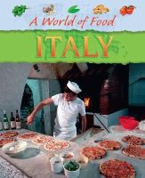 Bingham, Jane - Italy (A World of Food) - 9781445144894 - V9781445144894