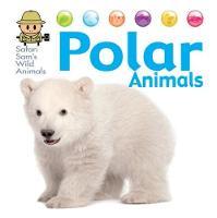 West, David - Polar Animals (Safari Sam's Wild Animals) - 9781445144986 - V9781445144986