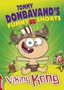 Donbavand, Tommy - EDGE: Tommy Donbavand's Funny Shorts: Viking Kong - 9781445146737 - V9781445146737