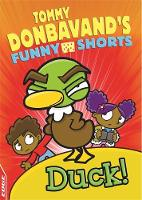 Donbavand, Tommy - EDGE: Tommy Donbavand's Funny Shorts: Duck! - 9781445146768 - V9781445146768