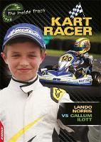 Mason, Paul - Kart Racer - Lando Norris vs Callum Ilott (Edge: The Inside Track) - 9781445146966 - V9781445146966