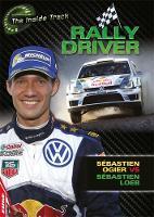 Mason, Paul - Rally Driver - Sebastien Ogier vs Sebastien Loeb (Edge: The Inside Track) - 9781445147024 - V9781445147024