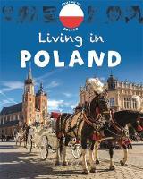 Green, Jen - Living in: Europe: Poland - 9781445148564 - V9781445148564