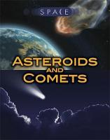 Graham, Ian - Asteroids and Comets (Space) - 9781445149080 - V9781445149080