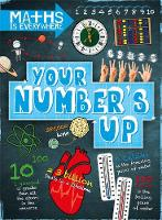 Colson, Rob - Your Number's Up: Digits, Number Lines, Negative and Positive Numbers (Maths is Everywhere) - 9781445149417 - V9781445149417