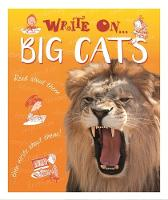 Hibbert, Clare - Big Cats (Write on) - 9781445150062 - V9781445150062