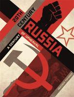 Maisner, Heather - 20th Century Russia: A Century of Upheaval - 9781445150345 - V9781445150345