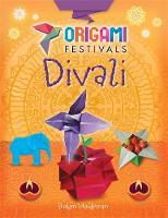 Hardyman, Robyn - Divali (Origami Festivals) - 9781445150710 - V9781445150710