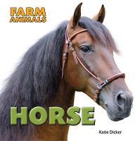 Dicker, Katie - Horse (Farm Animals) - 9781445151052 - V9781445151052