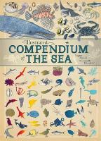 Aladjidi, Virginie, Tchoukriel, Emmanuelle - the Sea (Illustrated Compendium of) - 9781445151274 - V9781445151274