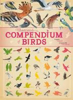 Aladjidi, Virginie, Tchoukriel, Emmanuelle - Birds (Illustrated Compendium of) - 9781445151311 - V9781445151311