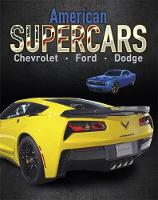 Mason, Paul - American Supercars - Dodge, Chevrolet, Ford - 9781445151458 - V9781445151458