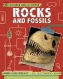 Anna Claybourne - Rocks and Fossils - 9781445151557 - V9781445151557