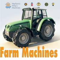 West, David - Farm Machines (Mechanic Mike's Machines) - 9781445151809 - V9781445151809