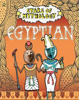 Dickmann, Nancy - Egyptian (Stars of Mythology) - 9781445151908 - V9781445151908