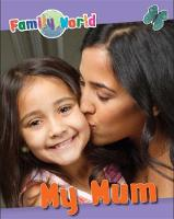 Jenner, Caryn - Family World: My Mum - 9781445152233 - V9781445152233