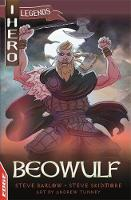 Barlow, Steve, Skidmore, Steve - Beowulf (EDGE: I HERO: Legends) - 9781445152257 - V9781445152257