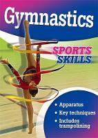 Mason, Paul - Gymnastics (Sports Skills) - 9781445152455 - V9781445152455
