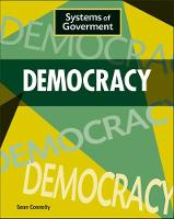 Connolly, Sean - Democracy (Systems of Government) - 9781445153438 - V9781445153438