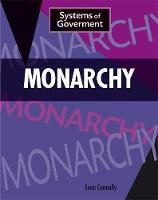 Connolly, Sean - Monarchy (Systems of Government) - 9781445153452 - V9781445153452