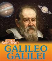 Ridley, Sarah - Super Scientists: Galileo Galilei - 9781445153582 - V9781445153582