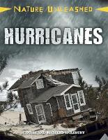 Spilsbury, Louise, Spilsbury, Richard - Hurricanes (Nature Unleashed) - 9781445153957 - V9781445153957