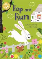 Wallace, Karen - Hop and Run: Independent Reading Yellow 3 (Reading Champion) - 9781445154657 - V9781445154657